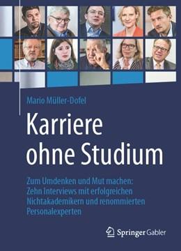 Abbildung von Müller-Dofel | Karriere ohne Studium | 2016 | 2015 | Zum Umdenken und Mut machen: Z...