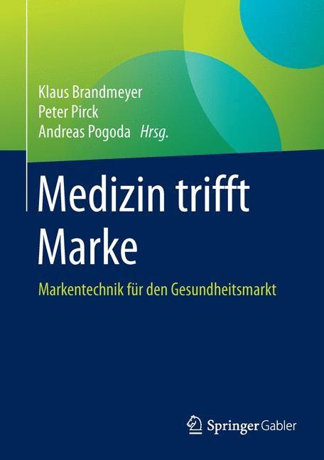 Medizin trifft Marke | Brandmeyer / Pirck / Pogoda | 2015, 2015 | Buch (Cover)