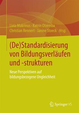 Abbildung von Makrinus / Otremba | (De)Standardisierung von Bildungsverläufen und -strukturen | 1. Auflage | 2015 | beck-shop.de