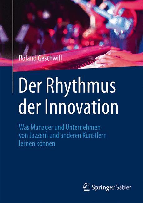 Abbildung von Geschwill | Der Rhythmus der Innovation | 2015 | 2015