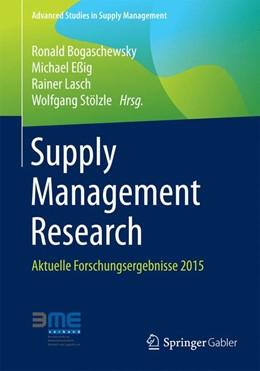 Abbildung von Bogaschewsky / Eßig / Lasch / Stölzle | Supply Management Research | 2015 | 2015 | Aktuelle Forschungsergebnisse ...