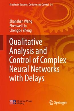 Abbildung von Wang / Liu | Qualitative Analysis and Control of Complex Neural Networks with Delays | 1. Auflage | 2015 | 34 | beck-shop.de