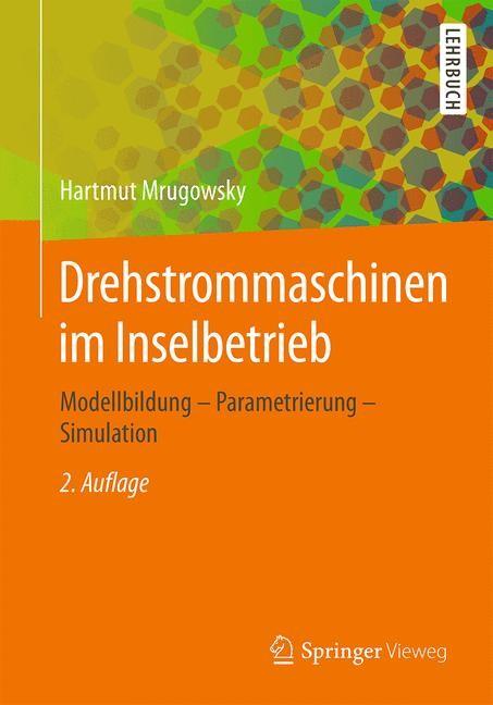 Drehstrommaschinen im Inselbetrieb | Mrugowsky | 2., überarbeitete und erweiterte Auflage, 2015 | Buch (Cover)
