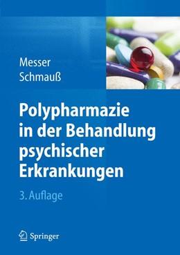 Abbildung von Messer / Schmauß | Polypharmazie in der Behandlung psychischer Erkrankungen | 3. Auflage | 2015