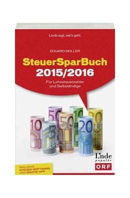 Abbildung von Müller | SteuerSparBuch 2015/2016 | 1. Auflage 2016 | 2015 | Für Lohnsteuerzahler und Selbs...