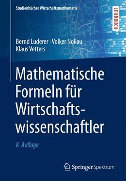 Abbildung von Luderer / Nollau | Mathematische Formeln für Wirtschaftswissenschaftler | 8. Auflage | 2015 | beck-shop.de