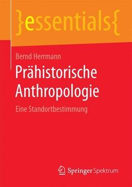 Abbildung von Herrmann   Prähistorische Anthropologie   2015   2015   Eine Standortbestimmung