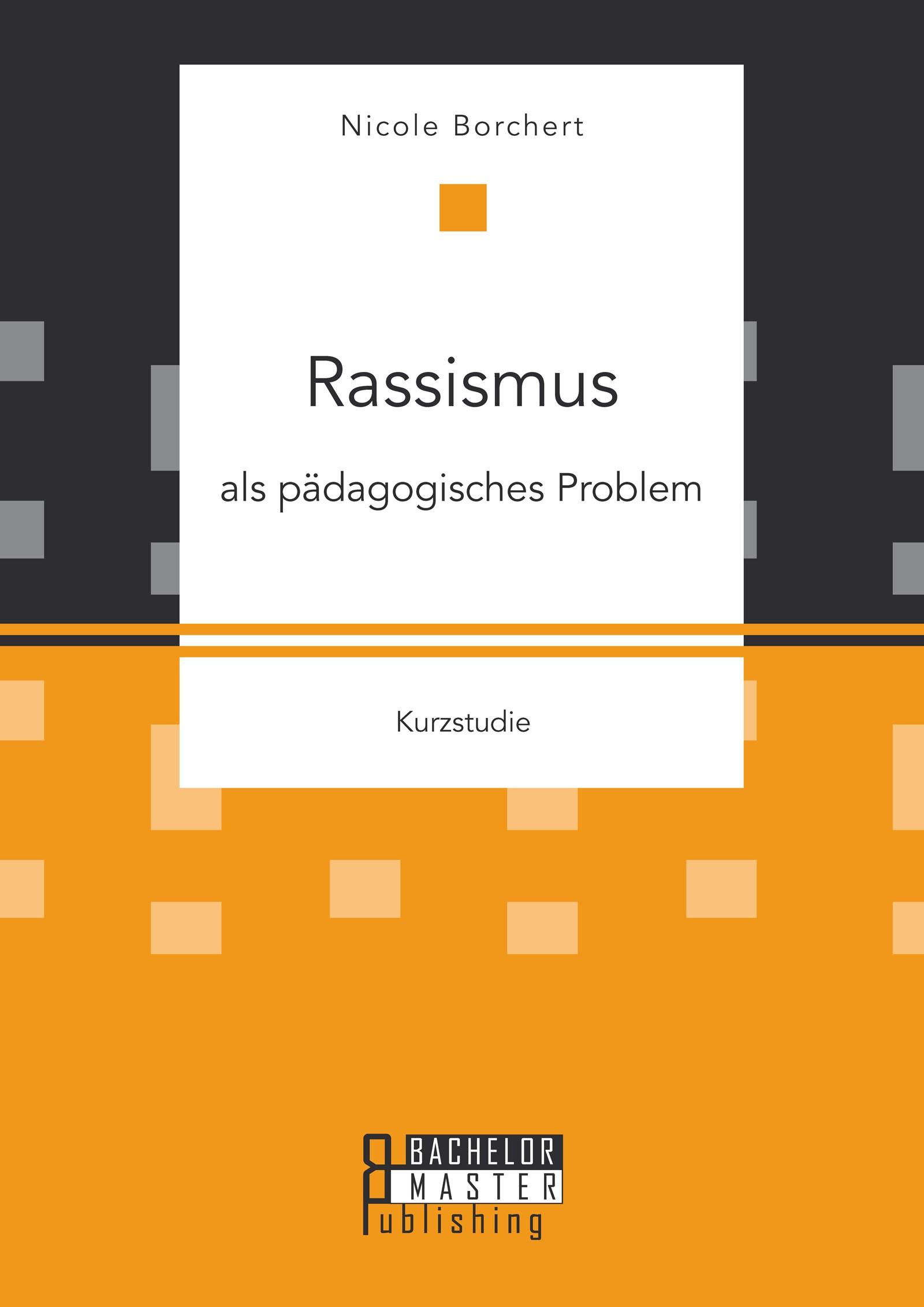 Rassismus als pädagogisches Problem | Borchert | Erstauflage, 2015 | Buch (Cover)