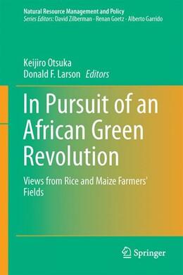 Abbildung von Otsuka / Larson | In Pursuit of an African Green Revolution | 1. Auflage | 2015 | 48 | beck-shop.de