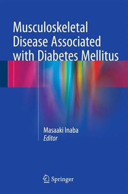 Abbildung von Inaba   Musculoskeletal Disease Associated with Diabetes Mellitus   1. Auflage   2016   beck-shop.de
