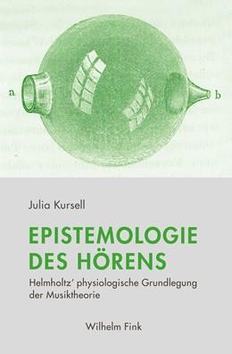 Abbildung von Kursell | Epistemologie des Hörens | 1. Auflage | 2018 | beck-shop.de