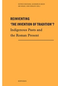 Reinventing 'The Invention of Tradition'? | Boschung / Busch / Versluys | 1. Auflage 2015, 2015 (Cover)