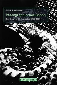 Photographisches Sehen | / Stiegler | 1. Auflage 2016, 2016 | Buch (Cover)
