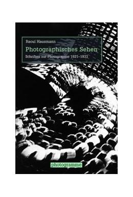 Abbildung von / Stiegler   Photographisches Sehen   1. Auflage 2016   2016   Schriften zur Photographie 192...