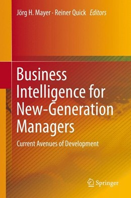 Abbildung von Mayer / Quick | Business Intelligence for New-Generation Managers | 2015 | 2015 | Current Avenues of Development