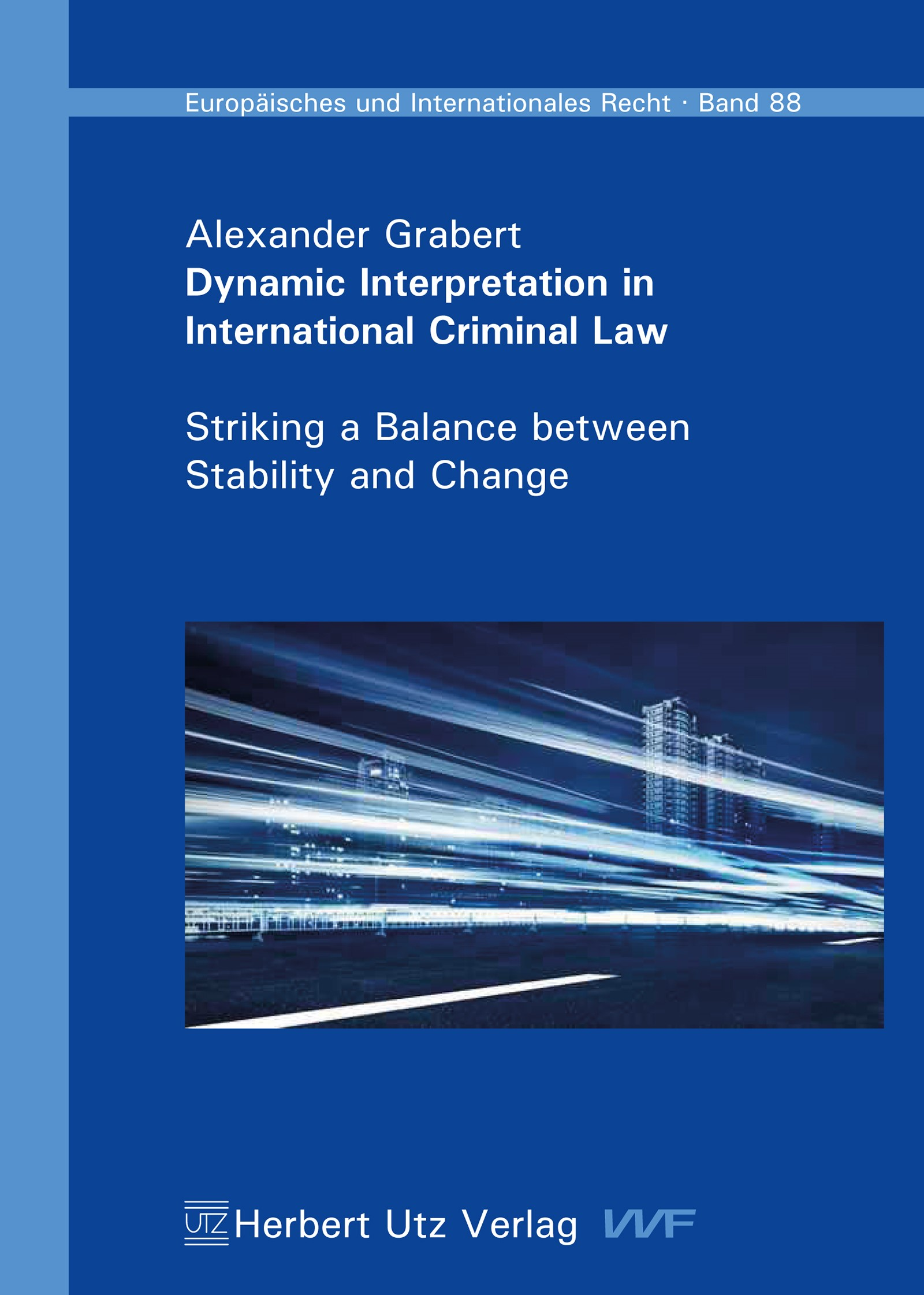 Dynamic Interpretation in International Criminal Law | Grabert, 2015 | Buch (Cover)