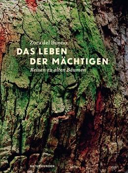 Abbildung von Del Buono | Das Leben der Mächtigen | 1. Auflage | 2015 | beck-shop.de