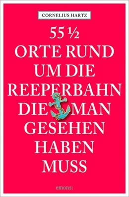 Abbildung von Hartz | 55 1/2 Orte rund um die Reeperbahn, die man gesehen haben muss | 1. Auflage | 2015 | beck-shop.de