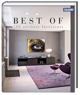 Abbildung von Pauwels | Best of - 500 zeitlose Interieurs | 1. Auflage | 2015 | beck-shop.de