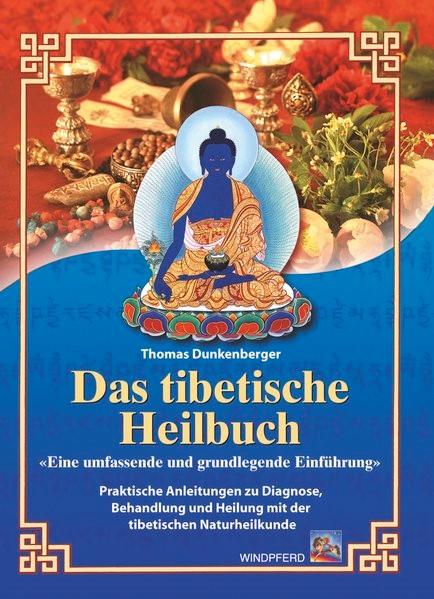 Das tibetische Heilbuch | Dunkenberger | Neuauflage, 1999 | Buch (Cover)
