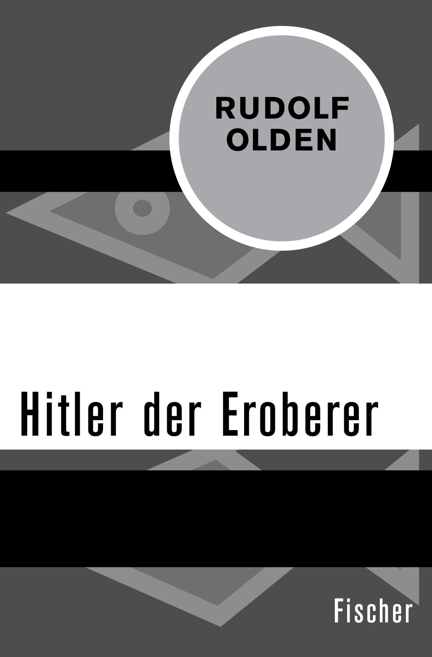 Hitler der Eroberer | Olden, 2015 | Buch (Cover)