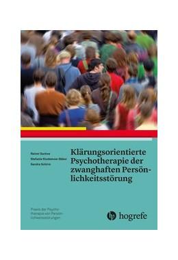 Abbildung von Sachse / Kiszkenow-Bäker | Klärungsorientierte Psychotherapie der zwanghaften Persönlichkeitsstörung | 1. Auflage | 2015 | 7 | beck-shop.de