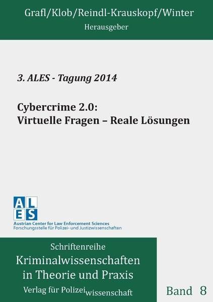 Abbildung von 3. ALES - Tagung 2014:  Cybercrime 2.0: Virtuelle Fragen - Reale Lösungen | 1. Auflage | 2015