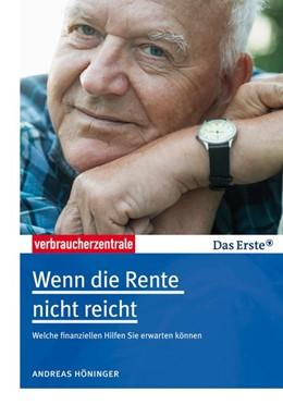 Abbildung von Höninger | Wenn die Rente nicht reicht | 2016 | Welche finanziellen Hilfen Sie...