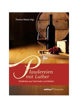 Abbildung von Maess   Plaudereien mit Luther   1. Auflage   2015   beck-shop.de