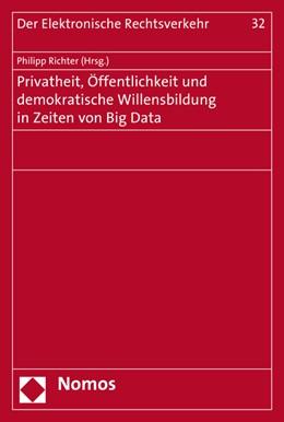 Abbildung von Richter   Privatheit, Öffentlichkeit und demokratische Willensbildung in Zeiten von Big Data   2015   32