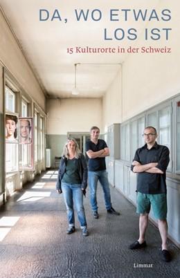 Abbildung von Da, wo etwas los ist | 1. Auflage | 2016 | beck-shop.de