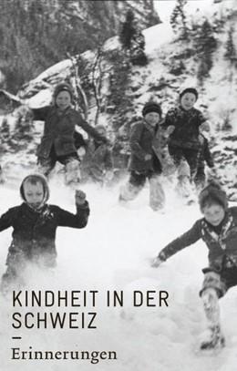 Abbildung von Künzli   Kindheit in der Schweiz   1. Auflage   2015   beck-shop.de