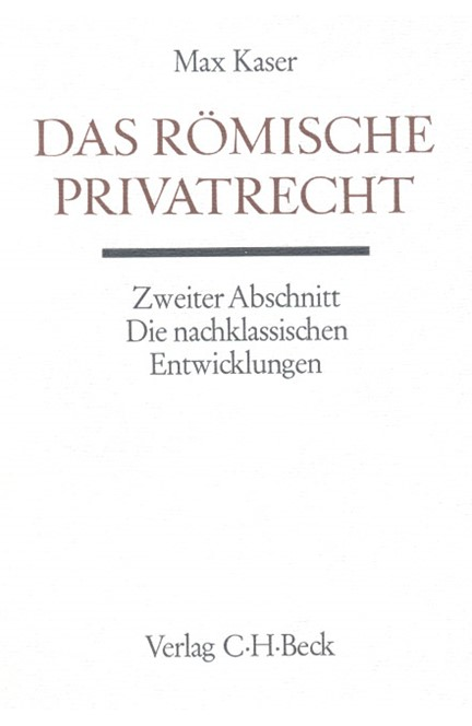 Cover: , Handbuch der Altertumswissenschaft., Rechtsgeschichte des Altertums. Band X,3.3.2: Das römische Privatrecht