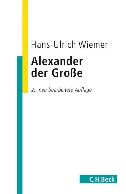 Cover: Hans-Ulrich Wiemer, Alexander der Große