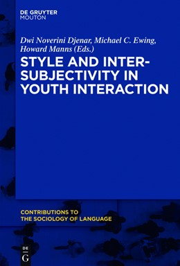 Abbildung von Djenar / Ewing / Manns | Style and Intersubjectivity in Youth Interaction | 2018 | 108
