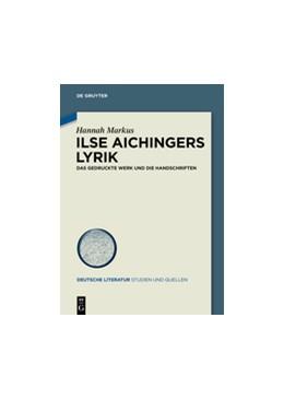 Abbildung von Markus | Ilse Aichingers Lyrik | 2015 | Das gedruckte Werk und die Han... | 19