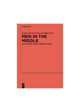 Abbildung von Patzold / van Rhijn | Men in the Middle | 1. Auflage | 2016 | 93 | beck-shop.de
