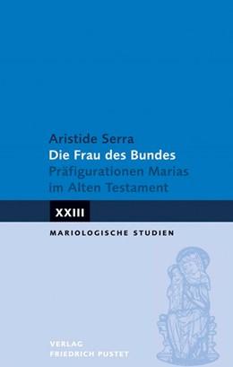 Abbildung von Serra   Die Frau des Bundes   1. Auflage   2015   beck-shop.de