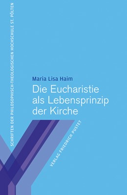 Abbildung von Haim | Die Eucharistie als Lebensprinzip der Kirche | 1. Auflage | 2015 | 9 | beck-shop.de