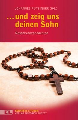 Abbildung von Putzinger   … und zeig uns deinen Sohn   1. Auflage   2015   beck-shop.de