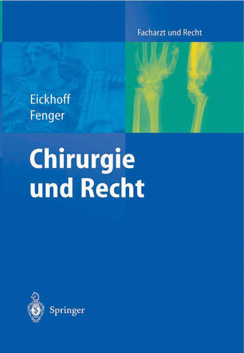 Abbildung von Eickhoff / Fenger | Chirurgie und Recht | 2004
