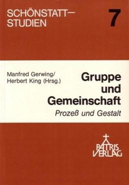 Abbildung von Gerwing / King | Gruppe und Gemeinschaft | 1991 | Prozess und Gestalt