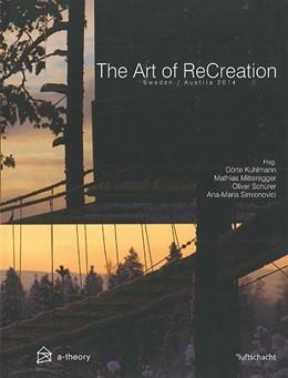 Abbildung von Kuhlmann / Mitteregger   The Art of ReCreation   1. Auflage   2014   beck-shop.de