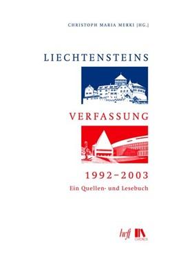 Abbildung von Merki | Liechtensteins Verfassung, 1992-2003 | 1. Auflage | 2015 | beck-shop.de
