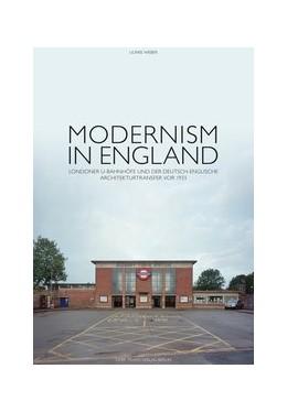 Abbildung von Weber | Modernism in England | 1. Auflage | 2016 | beck-shop.de