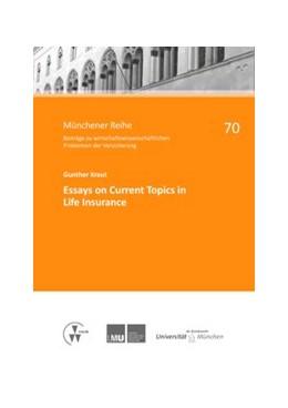 Abbildung von Kraut / Richter | Essays on Current Topics in Life Insurance | 1. Auflage | 2015 | 70 | beck-shop.de