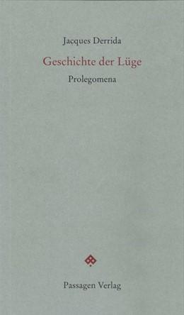 Abbildung von Derrida / Engelmann | Geschichte der Lüge | 1. Auflage | 2015 | beck-shop.de