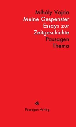 Abbildung von Vajda / Engelmann | Meine Gespenster | 1. Auflage | 2015 | beck-shop.de