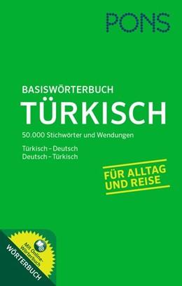 Abbildung von PONS Basiswörterbuch Türkisch   2015   Türkisch-Deutsch/Deutsch-Türki...