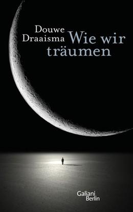 Abbildung von Draaisma | Wie wir träumen | 2015